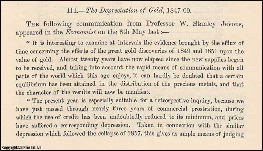 JEVONS, W. STANLEY - The Depreciation of Gold, 1847-69. A rare original article from the Journal of the Royal Statistical Society of London, 1869.