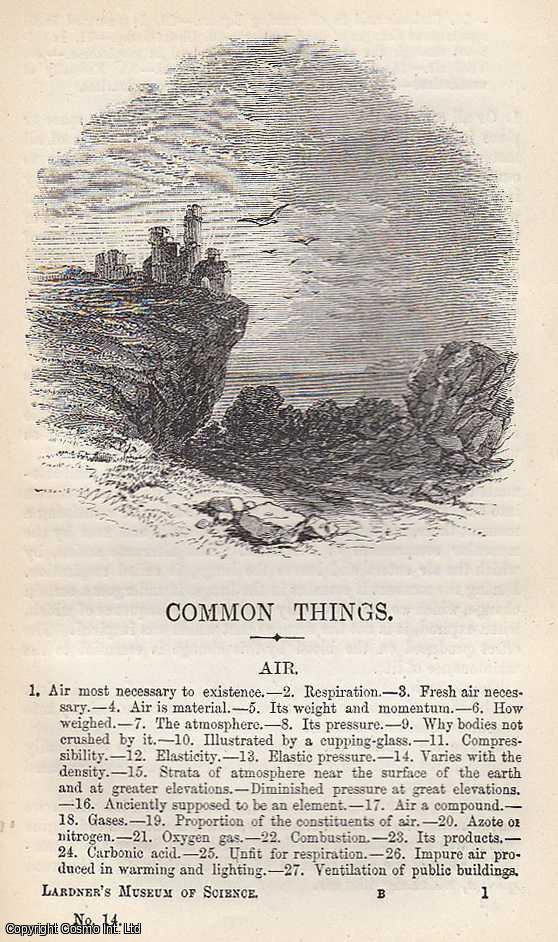 Air. Weight of Air, Pressure and Compressibiity, Elasticity, Air on Mountains etc., Dionysius Lardner.
