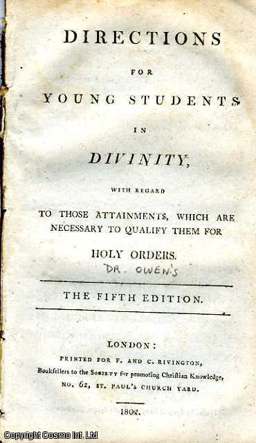 Directions for Young Students in Divinity, with Regard to those Attainments, which are necessary to qualify them for Holy Orders., ---.