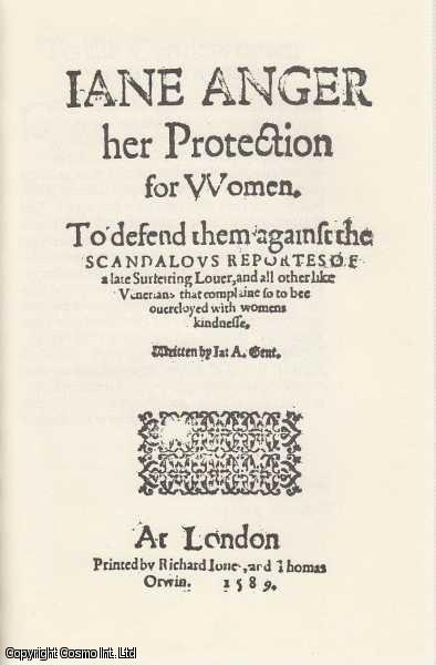 Defences of Women: Jane Anger, Rachel Speght, Ester Sowernam and Constantia Munda. The Early Modern Englishwoman: A Facsimile Library of Essential Works. Part 1: Printed Writings, 1500-1640. Volume 4., Jane Anger & Rachel Speght & Ester Sowernam & Constantia Munda. Introduced by Susan Gushee O'Malley. Series Editors Betty S. Travitsky & Patrick Cullen