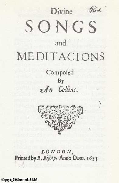 An Collins.  The Early Modern Englishwoman: A Facsimile Library of Essential Works. Series 2: Printed Writings, 1641-1700: Part 2. Volume 1., An Collins. Introduced by Robert C. Evans. Series Editors Betty S. Travitsky & Anne Lake Prescott