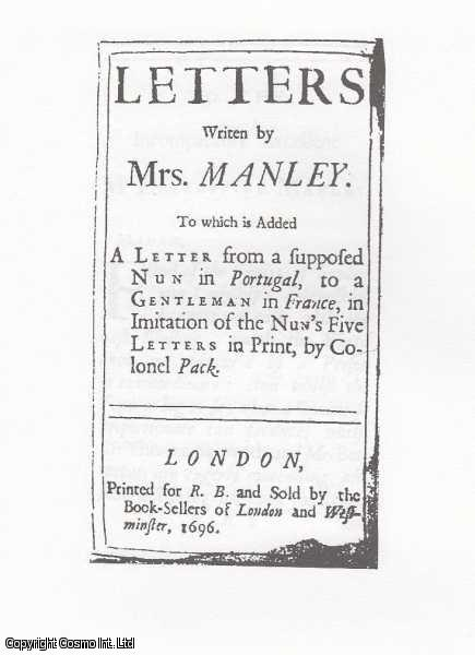Delarivier Manley. The Early Modern Englishwoman: A Facsimile Library of Essential Works. Series 2: Printed Writings, 1641-1700: Part 3. Volume 12., Delarivier Manley. Introduced by Stephanie Hodgson-Wright. Series Editors Betty S. Travitsky & Anne Lake Prescott