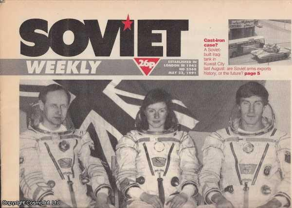 [The End of the Soviet Union.]  Soviet Weekly. 1991. 25 Weekly Issues, An incomplete run from issue No 2568, May 23, 1991 to No 2596, Dec 5, 1991., Orlik (Editor), Victor