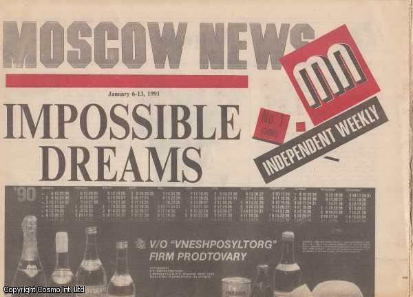 [The End of the Soviet Union.]  Moscow News. 1991-1991. 90 Weekly Issues, An incomplete run from issue No 3456, Jan 6, 1991 to No 2596, Dec 5, 1991., Voronin (Editor, English Edition), Vladimir