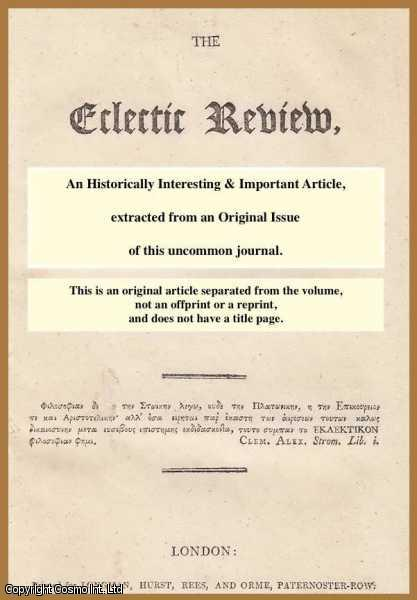---. - British Pulpit Eloquence. A Selection of Sermons, in Chronological Order, from the Works of the most Eminent Divines of Great Britain, during the Seventeenth and Eighteenth Centuries. A rare original article from the Eclectic Review, 1816.