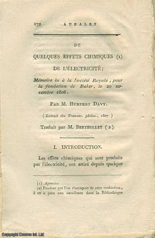 De Quelques Effets Chimiques De L'Electricite; Memoire lu a la Societe Royale, pour la fondation de Baker, le 20 Novembre 1806.  Traduit par M. Berthollet. [Some Chemical Effects Of Electricity]., Davy, Humphry