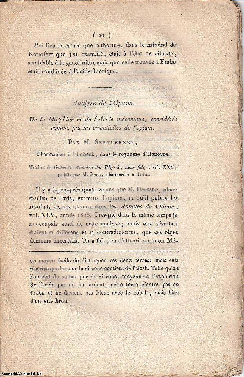 Analyse de l'Opium. De la Morphine et de l'Acide meconique, consideres comme parties essentielles de l'opium.  [Analysis of Opium. Concerning Morphine and Meconic Acid, which are considered to be the main ingredients of Opium]., Sertuerner, Friedrich