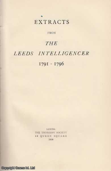Extracts from The Leeds Intelligencer, 1791-1796., Beckwith, Frank