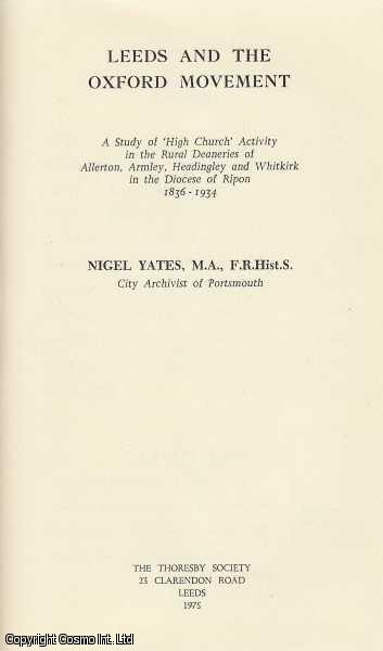 Leeds and The Oxford Movement., Yates, Nigel