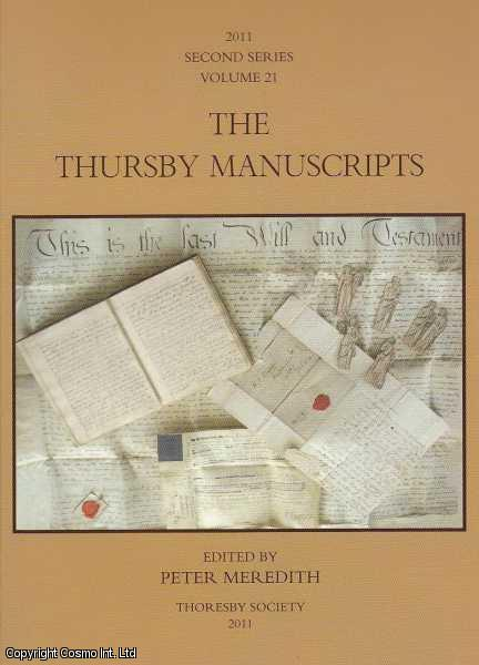 The Thursby Manuscripts, Volume 21., Meredith, Peter