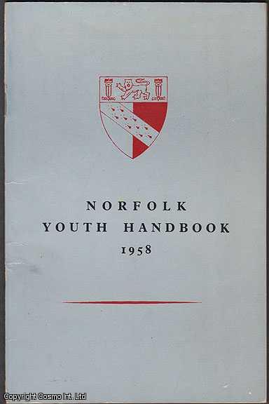 NORTH EDUCATION COMMITTEE - Norfolk Youth Handbook 1958
