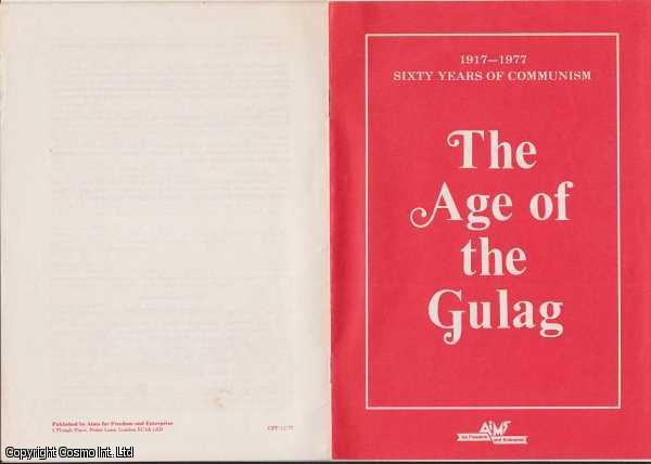 AIMS FOR FREEDOM AND ENTERPRISE - Age of the Gulag