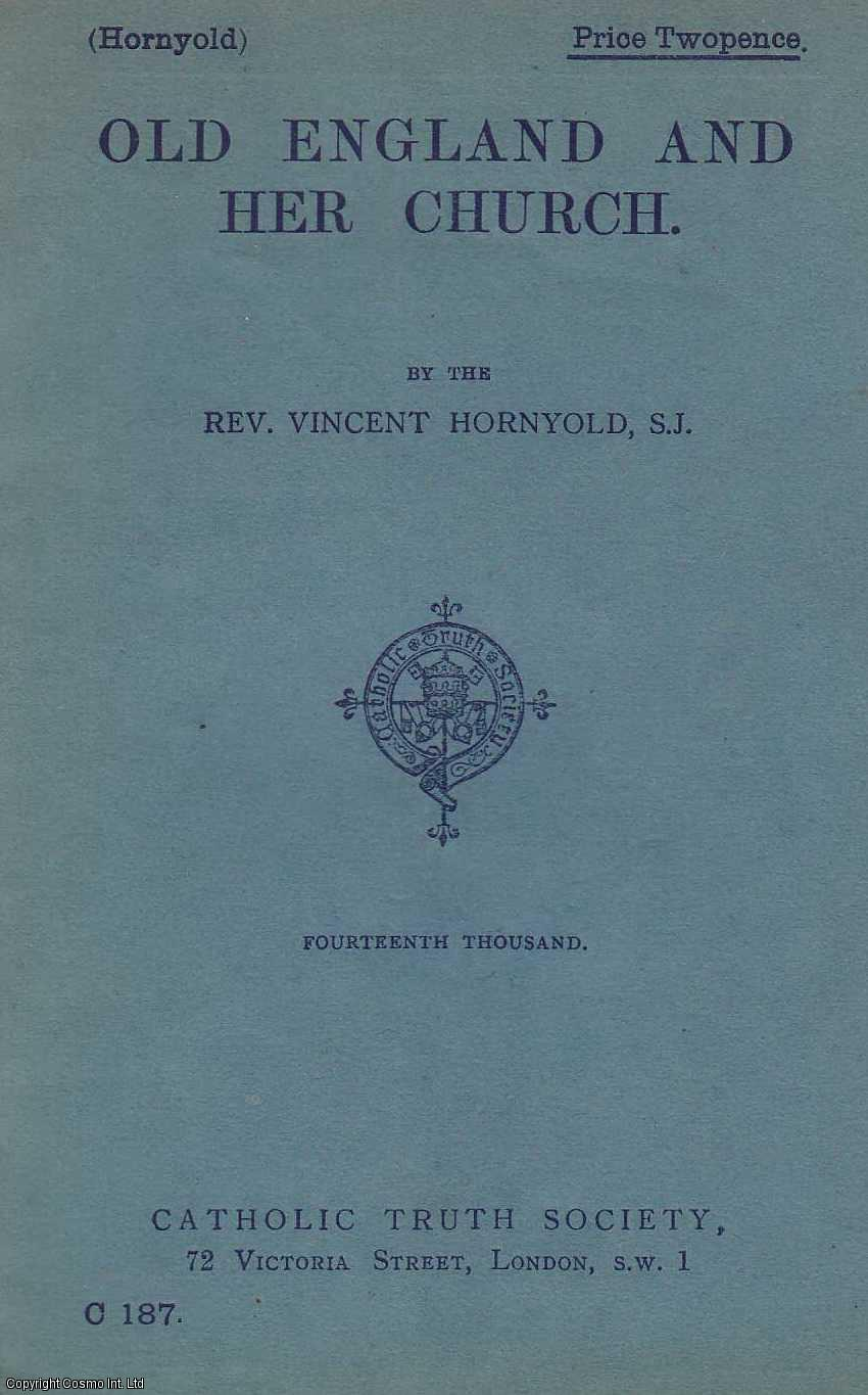 HORNYOLD, REV VINCENT - Old England And Her Church