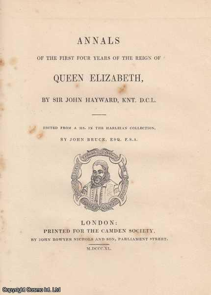 Annals of The First Four Years of The Reign of Queen Elizabeth., Hayward, Sir John