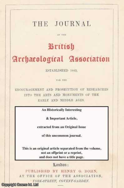 BROCK, E. P. LOFTUS - Castle Acre Priory. A rare original article from the Journal of The British Archaeological Association, 1879.