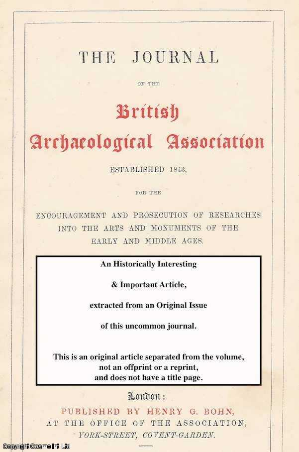 SCOTT, E. J. L. - Some Original Documents Relating to The South Part of Pembrokeshire. A rare original article from the Journal of The British Archaeological Association, 1885.