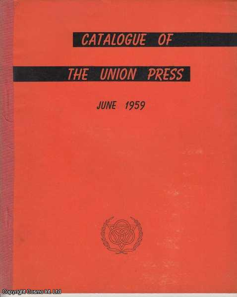 Catalogue of The Union Press (China), June 1959., ---.