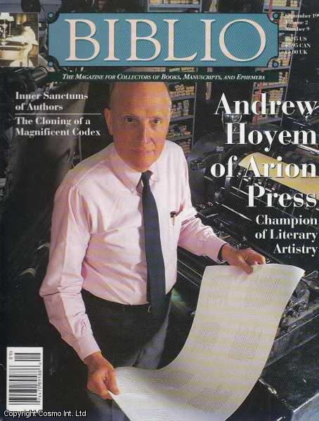 Biblio, The Magazine for Collectors of Book, Manuscripts, and Ephemera. September 1997, Vol. 2. No. 9. Featuring Andrew Hoyem of Arion Press., Sell (Editor), Colleen