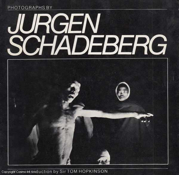 SCHADEBERG, JURGEN - Photographs by Jurgen Schadeberg, with an Introduction by Sir Tom Hopkinson.
