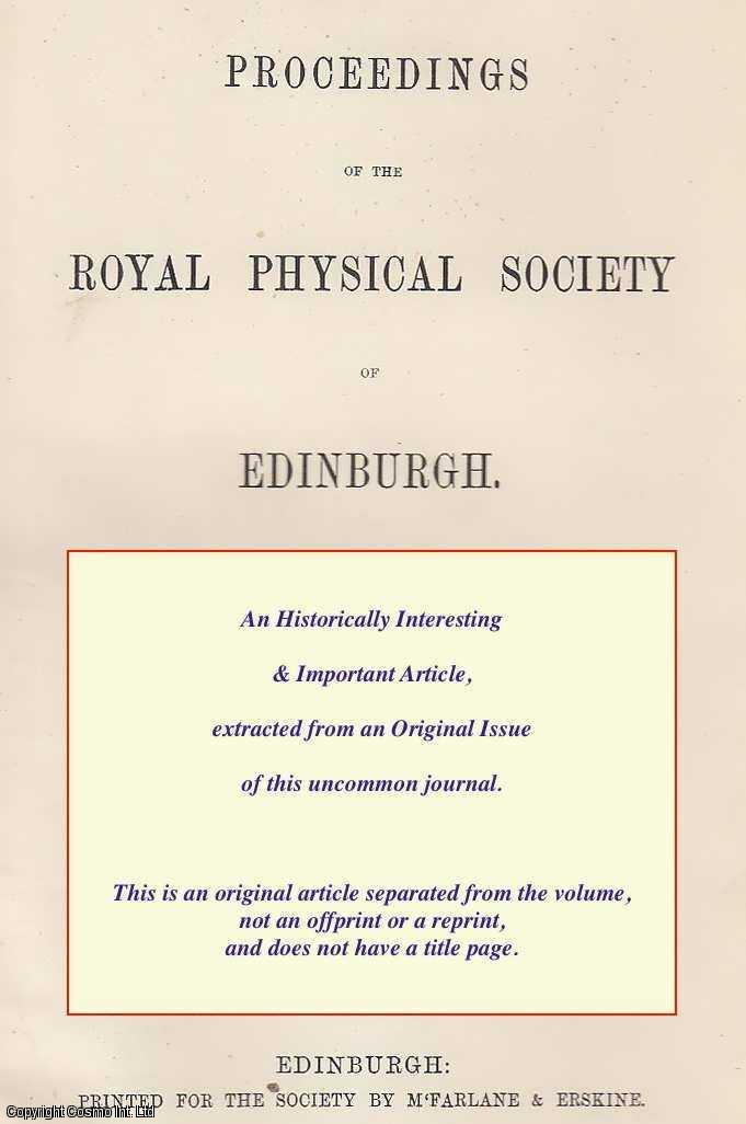 DUNS, PROF. - The Influence of Recent Gales on some Marine Forms of Life. A rare original article from the Proceedings of The Royal Physical Society of Edinburgh, 1874.