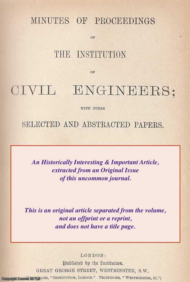BREUIL, PIERRE - New Methods of Testing Metals, A rare original article from the Institution of Civil Engineers reports, 1907.