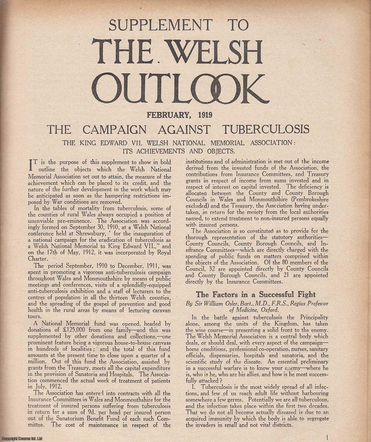 THOMAS JONES (EDITOR) - The Welsh Outlook. A Monthly Journal of National Social Progress, Supplement, February 1919.The Campaign against Tuberculosis: The King Edward VII. Welsh National Memorial Association: Its Achievements and Objects. An original article from the Welsh Outlook magazine, 1919.