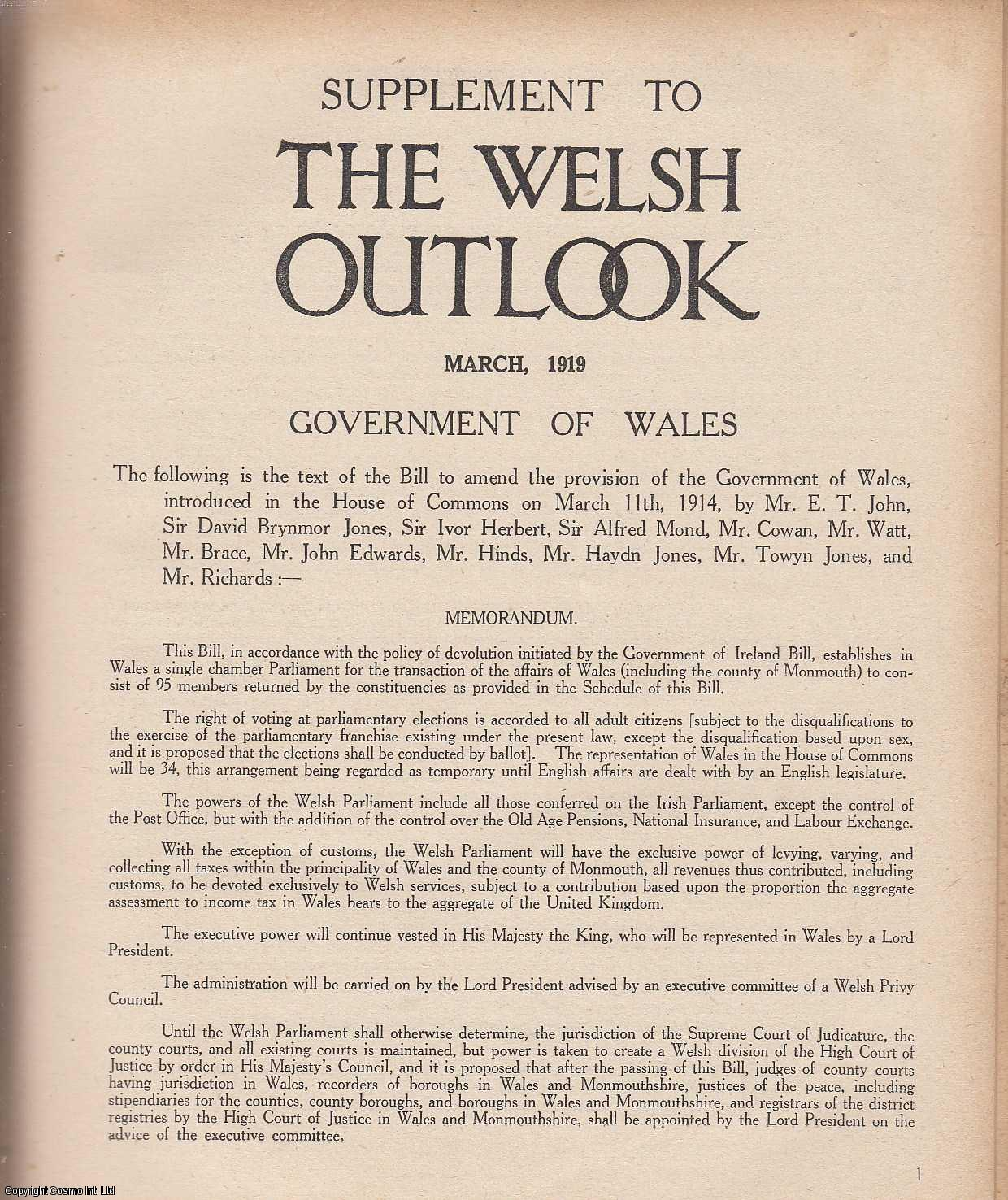 The Welsh Outlook. A Monthly Journal of National Social Progress, Supplement, March 1919. Government of Wales. The text of The Bill to amend the provision of Government, by Mr. E.T. John, and others., Thomas Jones (Editor)