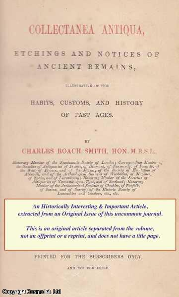 SMITH, CHARLES ROACH - Ampullae, in Lead. A rare article from the Collectanea Antiqua, 1861.