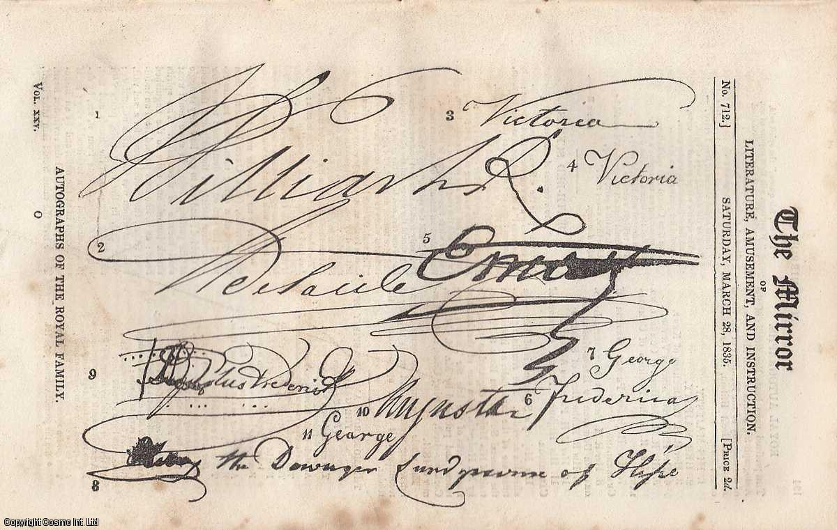 Autographs of The Royal Family: Featuring facsimile of the autograph signatures of their Majesties, and the Members of the Royal Family of Great Britain. FEATURED in The Mirror of Literature, Amusement, and Instruction., ---.