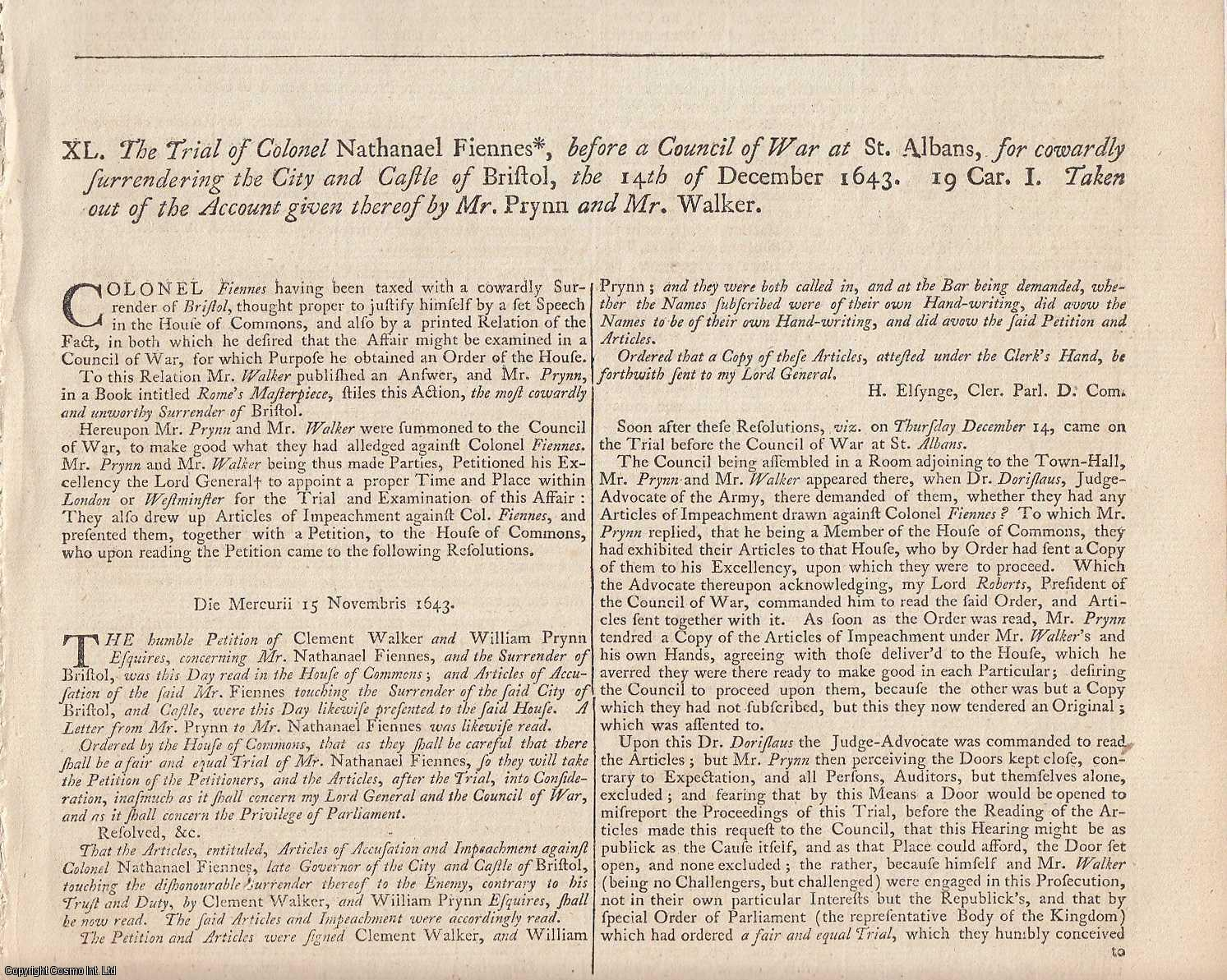 ENGLISH CIVIL WAR.  The Trial of Colonel Nathaniel Fiennes, before a Council of War at St Albans, for cowardly surrendering the City and Castle of Bristol, 14th December 1643., [Trial].