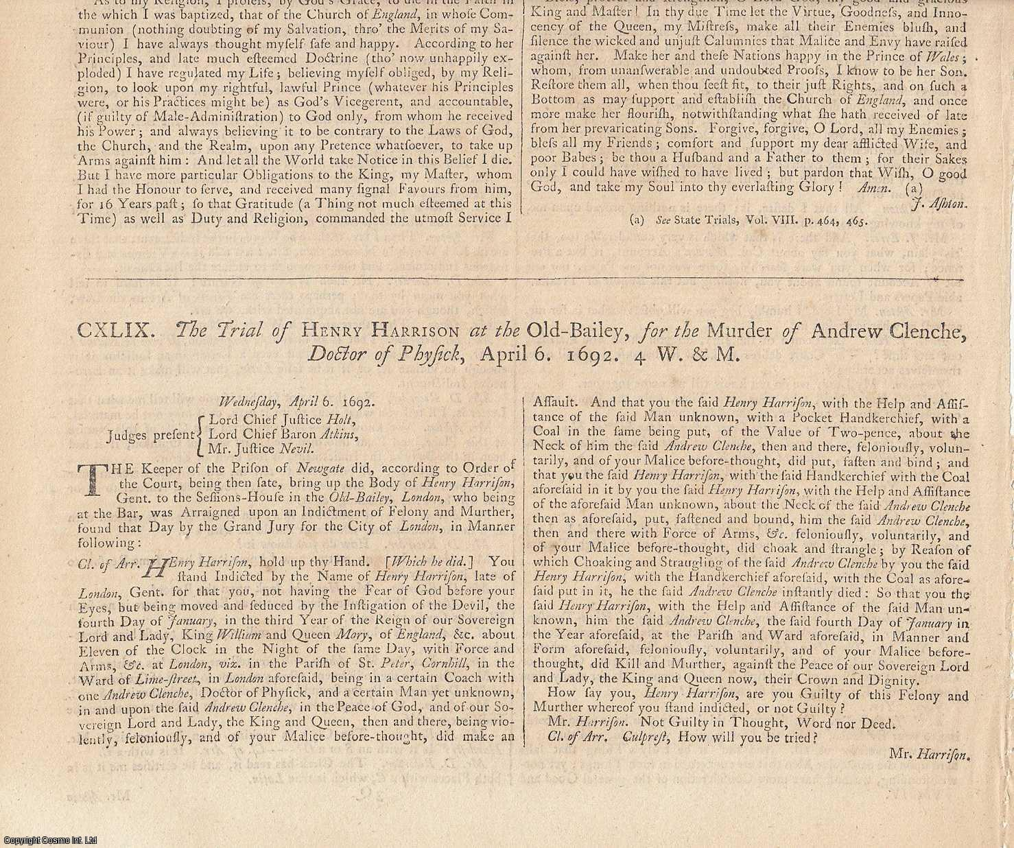 MURDER NOTED BY JOHN EVELYN.  The Trial of Henry Harrison at the Old Bailey, for the Murder of Andrew Clenche, Doctor of Physic, April 6 1692 ALONG WITH The Trial of John Cole, at the Old Bailey, for the Murder of Andrew Clenche, Doctor of Physick, Sept 2 1692., [Trial].