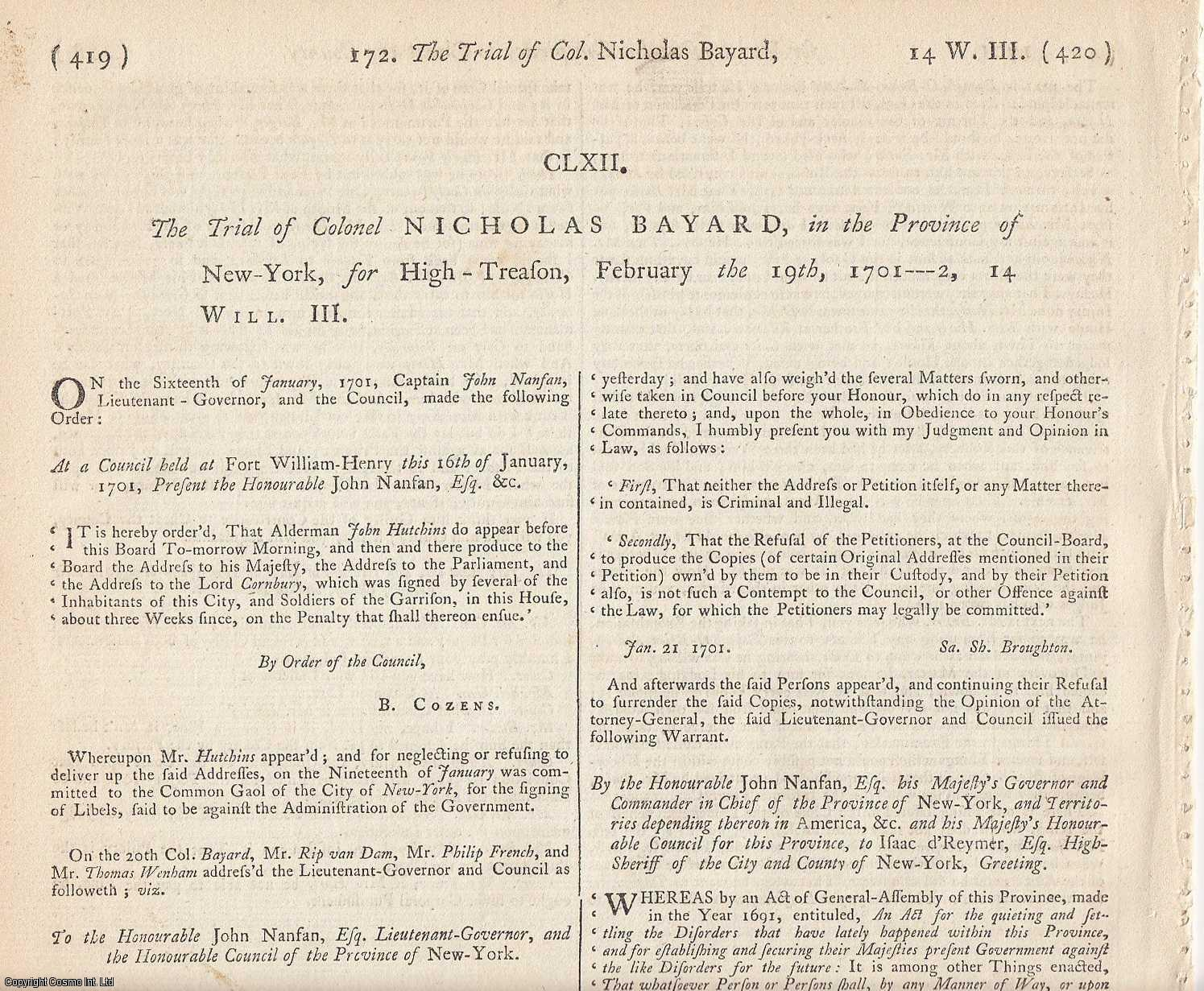 AMERICAN TRIAL.  The Trial of Colonel Nicholas Bayard in the Province of New York, for High Treason, February the 19th, 1701., [Trial].