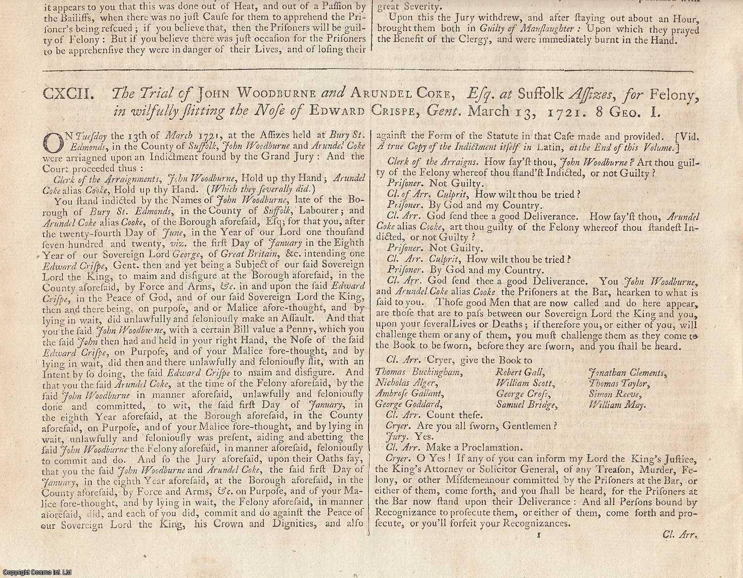COVENTRY ACT CONVICTION.  The Trial of John Woodburne and Arundel Coke, Esq: at Suffolk Assizes for felony, in wilfully slitting the Nose of Edward Crispe, Gent. March 13, 1721., [Trial].