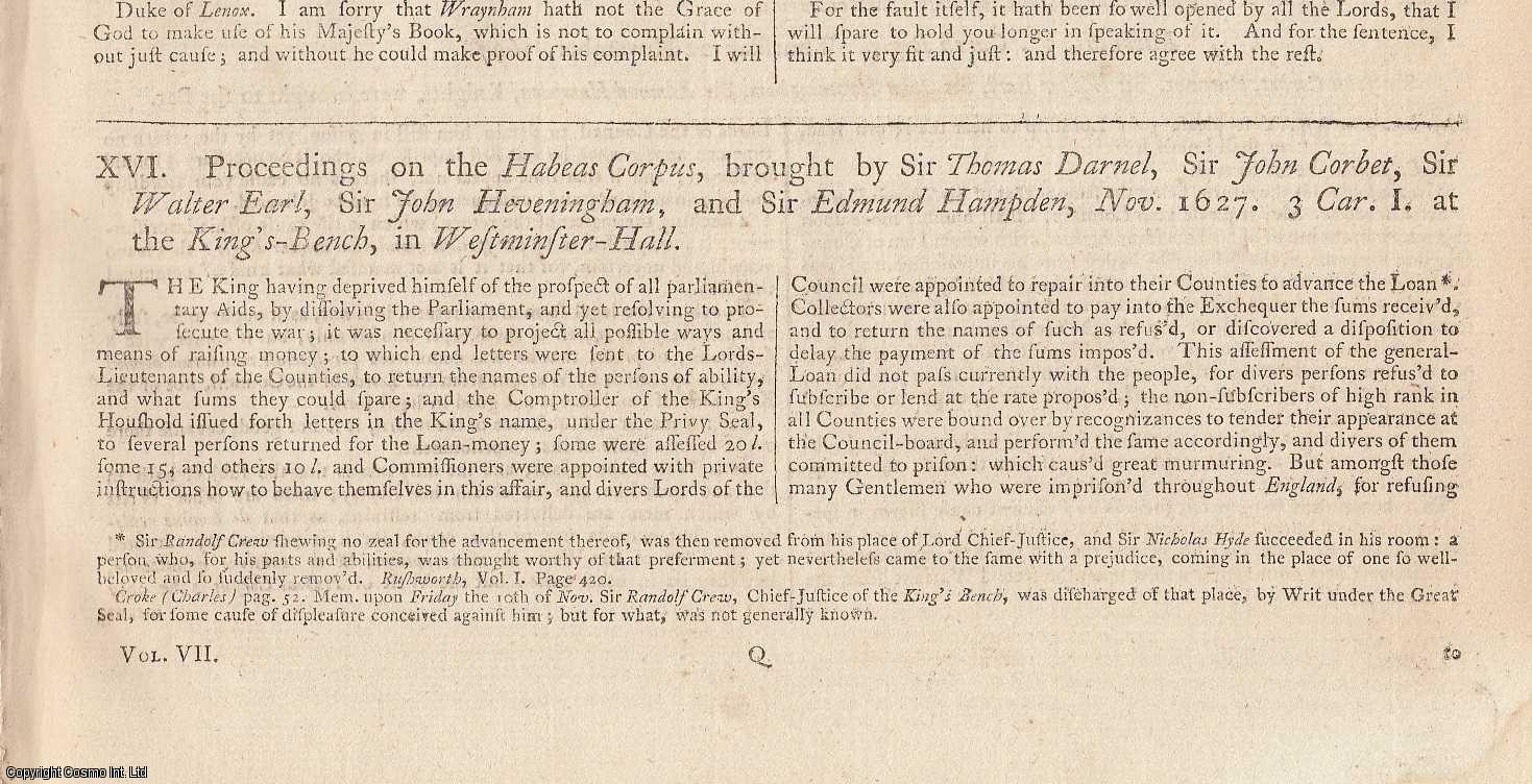 CHARLES THE FIRST, PARLIAMENTARY CRISIS.  Proceedings on the Habeas Corpus, brought by Sir Thomas Darnel, Sir John Corbet, Sir Walter Earl, Sir John Heveningham, & Sir Edmund Hampden, Nov 1627  ALONG WITH A Conference desired by the Lords, and had by a Committee of both Houses, concerning the Rights and Privileges of the Subjects. Sir Dudley Digges. 1628., [Trial].