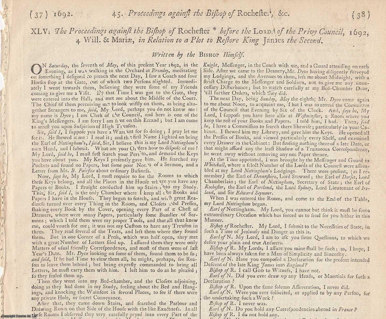 GLORIOUS REVOLUTION - FLOWERPOT PLOT.  The Proceedings against the Bishop of Rochester [Thomas Sprat] before the Lords of the Privy Council, 1692, in Relation to a Plot to Restore King James the Second. Written by the Bishop Himself., [Trial].