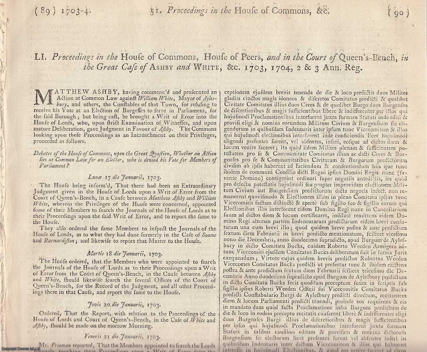 AYLESBURY ELECTION CASE - FOUNDATION OF TORT LAW.  Proceedings in the House of Commons, House of Peers, and in the Court of Queen's Bench, in the Great Case of Ashby and White, etc. 1703, 1704., [Trial].