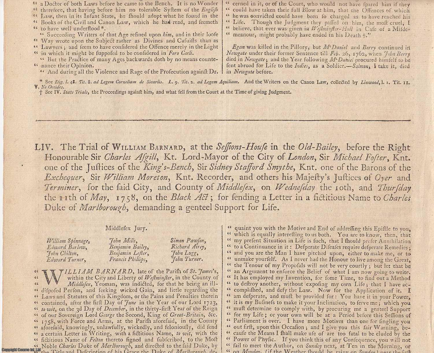 BLACK ACT TRIAL.  The Trial of William Barnard, at the Sessions House in the Old Bailey on Wednesday the 10th, and Thursday the 11th of May, 1758 on the Black Act; for sending a Letter in the fictitious Name to Charles, Duke of Marlborough, demanding a genteel Support for Life., [Trial].