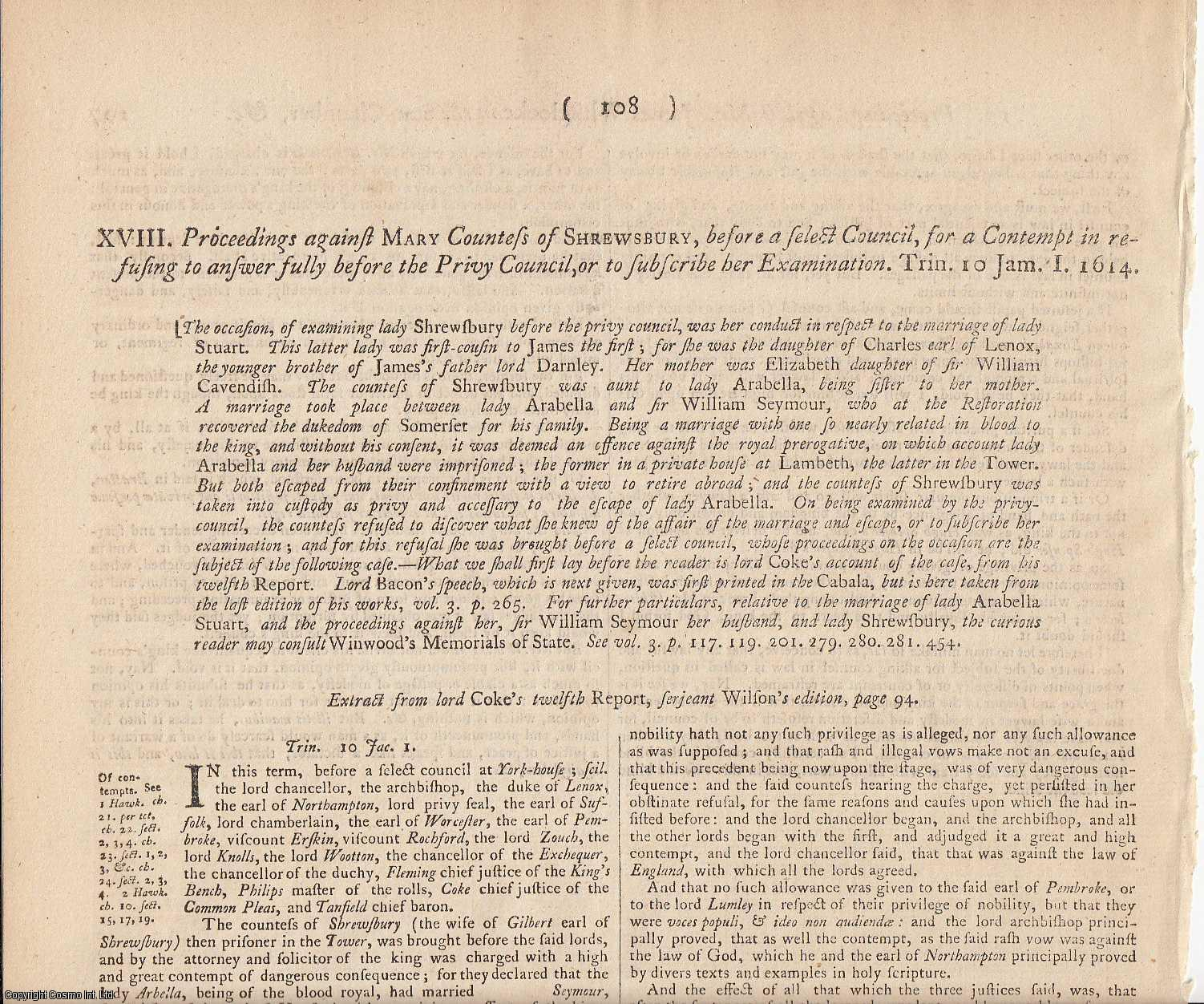 LADY ARABELLA STUART.  Proceedings against Mary, Countess of Shrewsbury, before a select Council, for a Contempt in refusing to answer fully before the Privy Council, or to subscribe her Examination. 1614., [Trial].