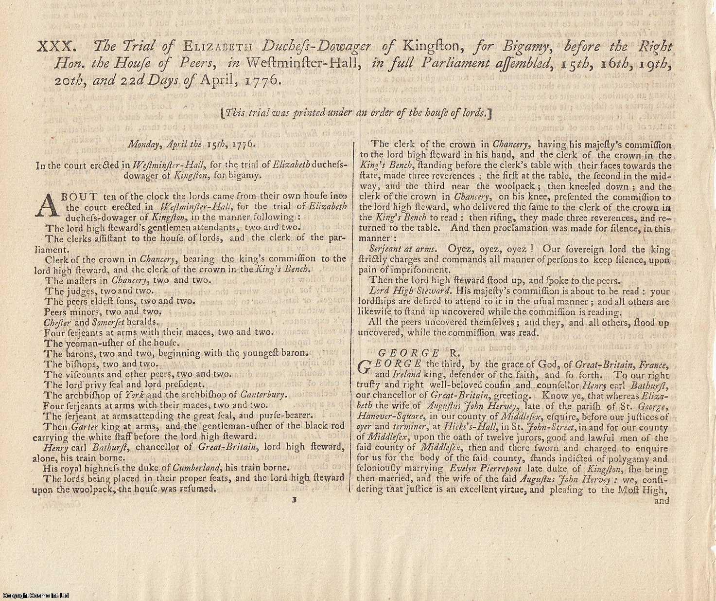 BIGAMY.  The Trial of Elizabeth Duchess Dowager of Kingston, for Bigamy, before the Right Hon. The House of Peers, in Westminster Hall, in full Parliament assembled, 15th, 16th, 19th, 20th, and 22nd Days of April, 1776., [Trial].