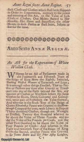 EXPORTATION ACT 1707 c. 9.  An Act for the Exportation of White Woolen Cloth, Queen Anne