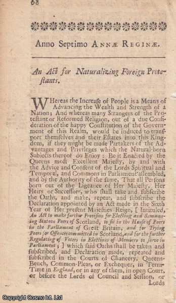FOREIGN PROTESTANTS NATURALIZATION ACT 1708 c. 5.  An Act for Naturalizing Foreign Protestants., Queen Anne