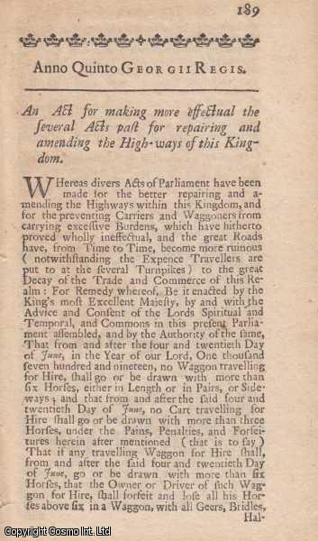 HIGHWAYS ACT 1718 c. 12.  An Act for making more effectual the several Acts past for repairing and amending the Highways of this Kingdom., George I