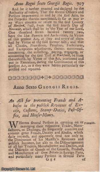 EXCISE ACT 1719 c. 21.  An Act for preventing Frauds and Abuses in the publick Revenues of Excise, Customs, Stamp Duties, Post Office, and House Money., George I