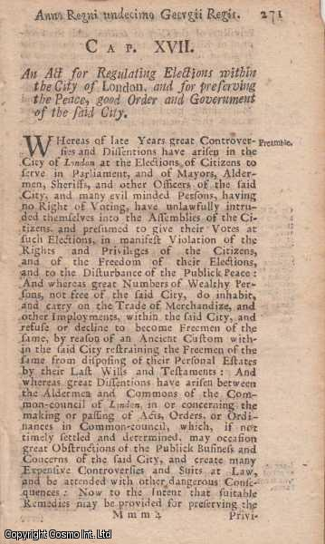 CITY OF LONDON ELECTIONS ACT 1724 c. 17.  An Act for Regulating Elections within the City of London, and for preserving the Peace, good Order and Government of the said City., George I