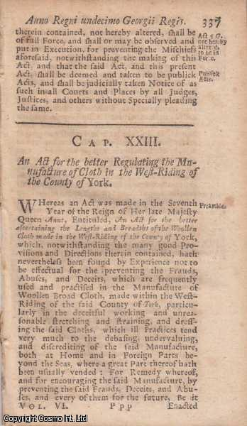 CLOTH MANUFACTURER ACT 1724 c. 23.  An Act for the better Regulating the Manufacture of Cloth in the West Riding of the County of York., George I