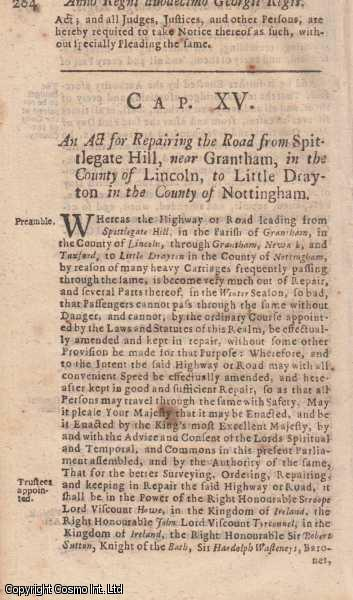 FOSTON BRIDGE AND WITHAM COMMON ROAD ACT 1725 c. 15.  An Act for Repairing the Road from Spittlegate Hill, near Grantham, in the County of Lincoln, to Little Drayton in the County of Nottingham., George I