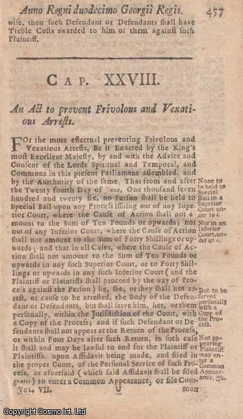 FRIVOLOUS ARRESTS ACT 1725 c. 28.  An Act to prevent Frivolous and Vexatious Arrests., George I