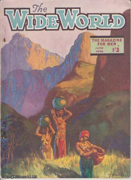 The Wide World Magazine, Vol 101, No 602, June 1948., Victor Pitt-Kethley (Editor)