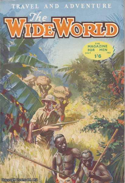 The Wide World Magazine, Vol 109, No 649, July 1952., Victor Pitt-Kethley (Editor)