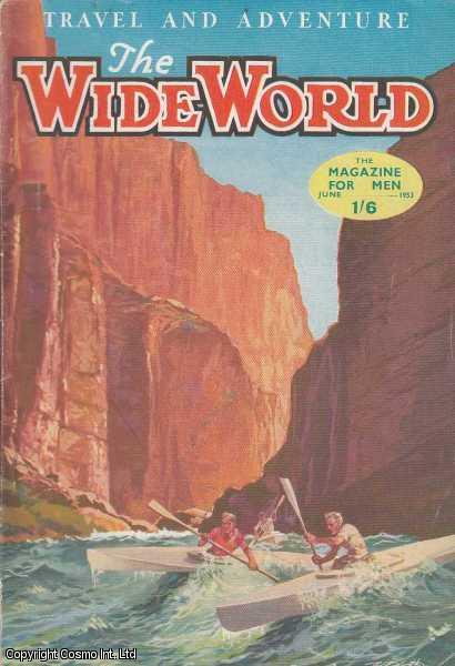 The Wide World Magazine, Vol 111, No 660, June 1953., Victor Pitt-Kethley (Editor)